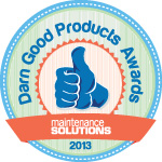 MS 2013 Darn Good Products Awards