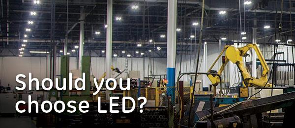 Should you choose LED?