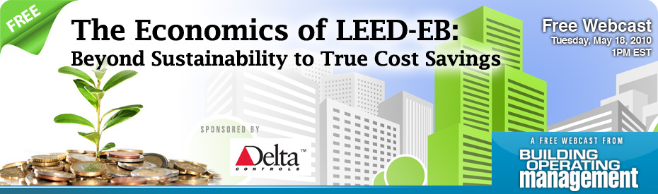 Bom webcast the economics of leed eb beyond for Leed benefits