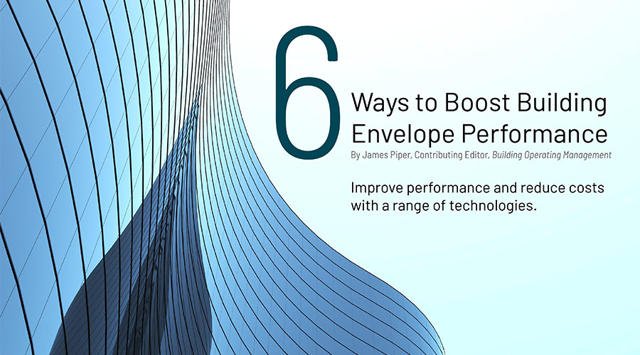 graphic - 6 ways to boost building envelope performance