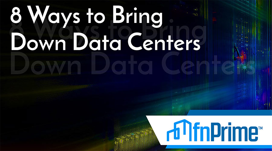 8 Ways To Bring Down Data Centers eBook